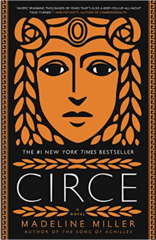 GODDESS OF SORCERY: Just reading the description of Madeline Miller's Circe, a reader would never realize the magic and wonder the book encompasses, such as potions, transfiguration, and murder. (Cover art from Amazon)